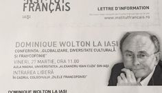 Dominique Wolton la Iasi