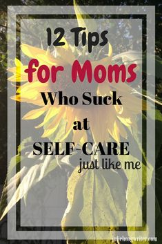 12 Tips for Moms who