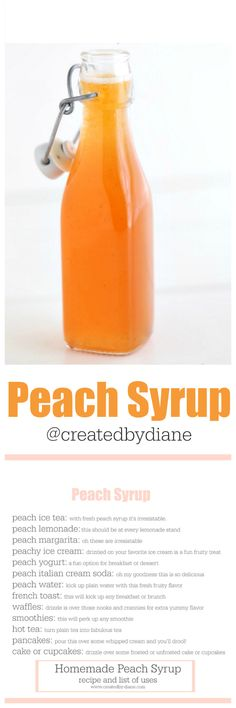peach syrup recipe with list of uses @createdbydiane