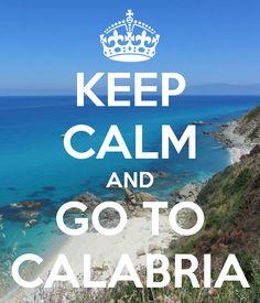 Keep Calm Calabria - Enjoy Calabria :)