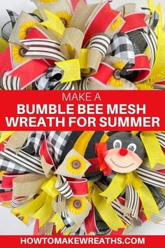 Learn how to make an Everyday Bumble Bee Mesh Wreath. This bright and colorful wreath will look beautiful on any front door all summer long. Make Your Own Wreath, Wreath Making, How To Make Wreaths, How To Make Bows, Wire Wreath, Frame Wreath, Black Wreath, Mesh Wreath Tutorial, Cute Bee