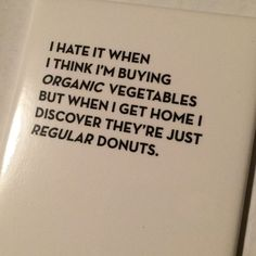 One of my favorite Sapling Press cards is now a magnet. Have a little chuckle every time you open the fridge. Perfect if your Fridgidare holds veggies or donuts (I know which ones I prefer) and a fun