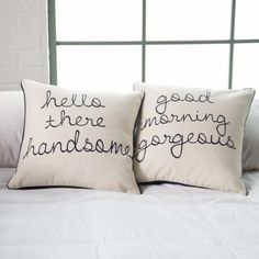 Hello There and Good Morning Pillow.