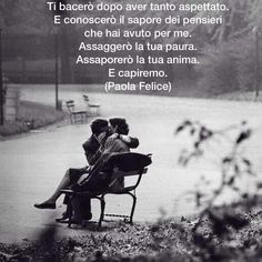 #paolafelice #amazing #libro #instagood #like4like #bookstagram #bacio #kiss Italian Love Quotes, Cute Love, Love You, Love Phrases, Words Worth, Writing Quotes, My Mood, Love Couple, Quotations