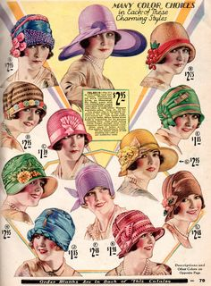 1920's Sears catalog hats -- I'd like to think that Grandma ordered one of these hats after moving from Chicago to a small town in Minnesota the Sears Catalog no doubt became very important.