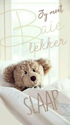 Evening Greetings, Good Night Greetings, Good Night Wishes, Good Night Quotes, Goid Night, Night Night, Evening Quotes, Teddy Bear Pictures, Afrikaanse Quotes