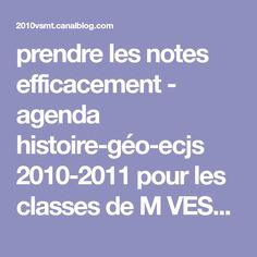 prendre les notes efficacement - agenda histoire-géo-ecjs 2010-2011 pour les classes de M VESSEMONT