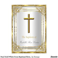Shop Pearl Gold White Cross Baptism/Christening Invitation created by Zizzago. First Communion Invitations, Christening Invitations, Baby Shower Invitations, Birthday Invitations, Bachelorette Party Invitations, Quinceanera Invitations, Zazzle Invitations, Corporate Invitation, White Crosses