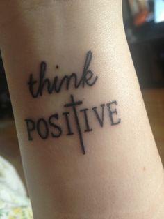 think positive tattoo