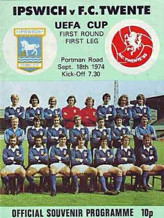 Ipswich Town 2 FC Twente 2 in Sept 1974 at Portman Road. The programme cover for the UEFA Cup 1st Round, 1st Leg tie.