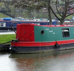 A narrowboat called 'life goes on'