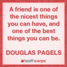 #friend #friendship #quote #douglaspagels