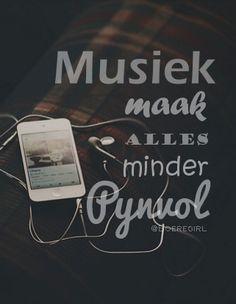 musiek maak alles minder pynvol
