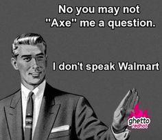 Sorry I dont speak Walmart