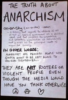 The truth about anarchism