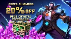During the event complete Super Summons and get 20% Crystals back! What will you use the crystals on? #mobilemoba