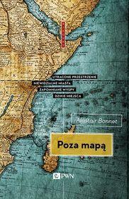 Poza mapą-Bonnett Alastair