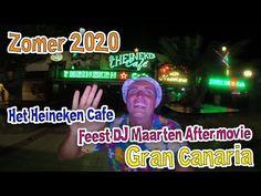 Zomer 2020 Het Heineken Cafe Gran Canaria Feest DJ Maarten Aftermovie #F... Dj, Youtube, Heineken, Youtubers