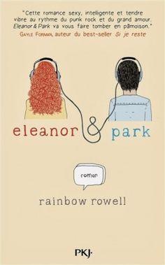 Article concernant 'Eleanor & Park' ainsi que 'Fangirl', tous deux de Rainbow Rowell !!