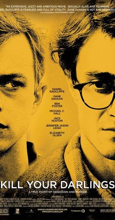 """Synopsis: """"Kill Your Darlings"""" is the previously untold story of murder that brought together a young Allen Ginsberg (Daniel Radcliffe), Jack Kerouac (Jack Huston) and William Burroughs… Kill Your Darlings, Streaming Movies, Hd Movies, Movies To Watch, Movies Online, Hd Streaming, Movie Film, Jack Kerouac, Daniel Radcliffe"""