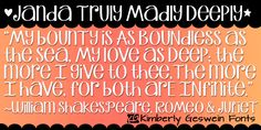 Janda Truly Madly Deeply font by Kimberly Geswein Fonts.    Free for personal use.  Please pay for commercial use.