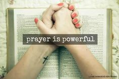 #prayer is powerful.