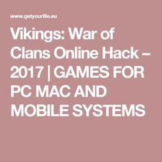 Vikings: War of Clans Online Hack – 2017 | GAMES FOR PC MAC AND MOBILE SYSTEMS