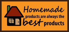 Homemade is always the B.E.S.T!
