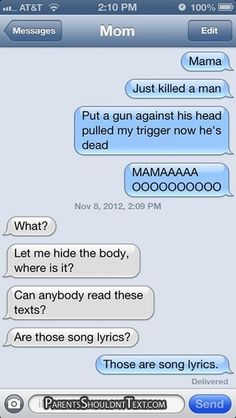Hilarious Texts from Mom - Part 2 - Sarcasm. Because beating the hell is out of people is illegal
