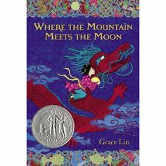 Where the Mountain Meets the Moon - A Mighty Girl Book Club - Books Great Books, My Books, Amazing Books, Mighty Girl, Read Aloud Books, National Book Award, Man On The Moon, Chapter Books, Book Lists