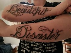 Beautiful disaster tattoo