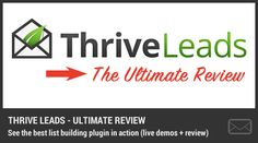 Get to know Thrive Leads in this review, showing you why is it the best list building WordPress plugin with live demos of all features.