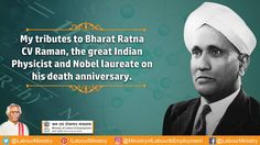 Remembering Bharat Ratna Shri C.V.Raman, the great Indian Physicist on his Death Anniversary.