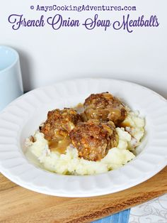 Amy's Cooking Adventures: French Onion Soup Meatballs