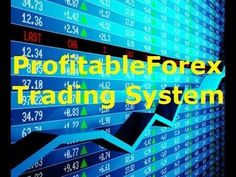 Profitable Forex Trading Systems - A Free Successful Trading System that Works Reviewed