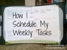 How I Schedule My Weekly Tasks