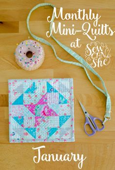Monthly Mini Quilts for January! {free mini quilt pattern + giveaway} — SewCanShe | Free Daily Sewing Tutorials