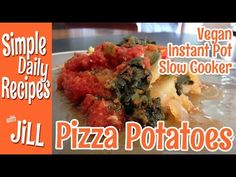 Slow Cooked Pizza Potatoes- Vegan Instant Pot