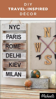 Display your wanderlust with travel-inspired décor. Highlight the cities that you've traveled with a mini pallet project or craft your own DIY compass. Get all of the materials you need for these projects at your local Michaels store.