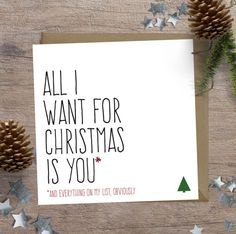 Lustige Weihnachtskarte, Freund/Freundin Weihnachtskarte, alles was ich zu Weihnachten will ist Sie und alles, was auf meiner Liste