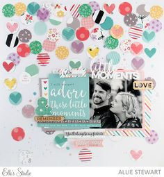 Little Moments Layout with Allie Stewart