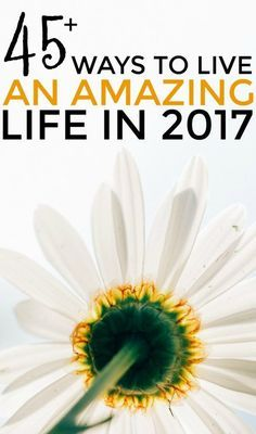 2017 is here! If you want to learn how to live a great life, then you'll want to read this. Let's make 2017 a great year full of great things!