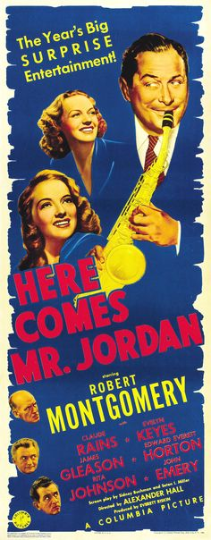 Here Comes Mr. Jordan, 1941, Dir: Alexander Hall, Cast:  Robert Montgomery , Evelyn Keyes , Claude Rains