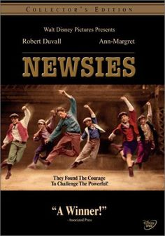 Newsies (1992).  One of my all time favorites!!!! So much fun!  What energy!  Also a great broadway musical!