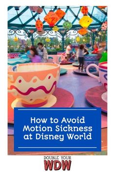 Learn which rides cause motion sickness at Disney World, and tips for riding without getting sick! #disney #disneyworld #disneytips #disneyplanning #disneyvacation #waltdisneyworld #vacationplanning #motionsickness #disneytipsandtricks #disneyparks
