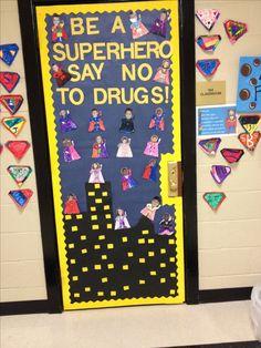 Drug free superhero door Superhero Classroom Door, Classroom Themes, Preschool Themes, Classroom Environment, Back To School Party, School Fun, School Stuff, Middle School, School Ideas