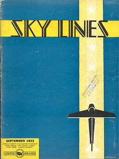 "Cover of ""Sky Lines"" magazine  Published by United Airlines  1933"