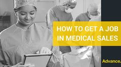 How to get a job in medical sales