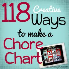 118 fun Chore Charts!! So many fun and creative ideas to get kids excited about chores! Do your kids do chores? Do you link chores with allowance?