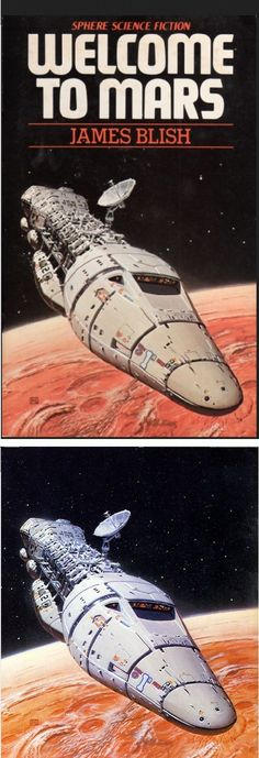 Welcome to Mars by James Blish - 1978. artwork by PETER ELSON. Sphere Books